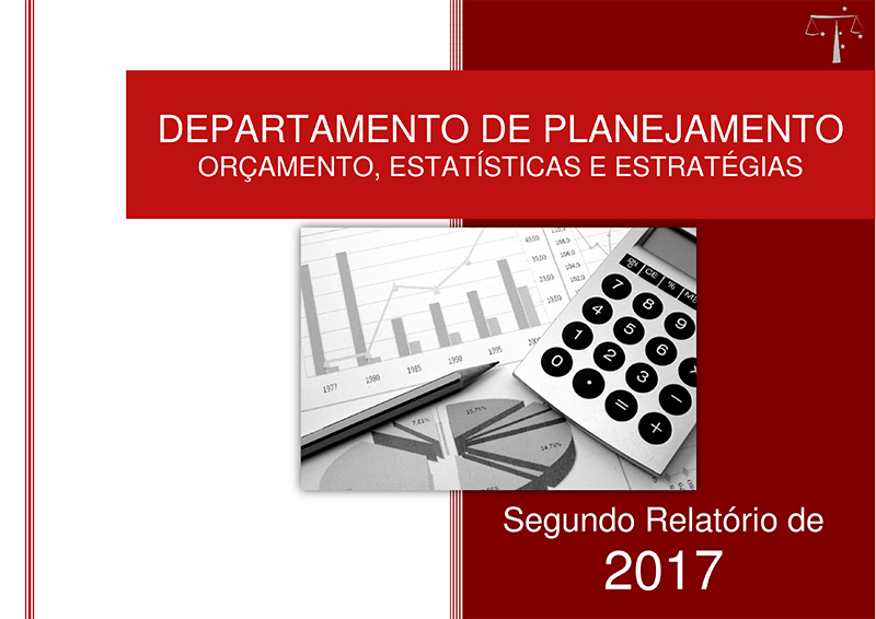 2º Relatório do Departamento de Planejamento destaca ações da atual gestão do TJPR em 2017