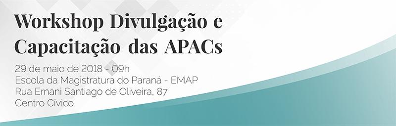 Atenção para a alteração de local do Workshop sobre as APACs
