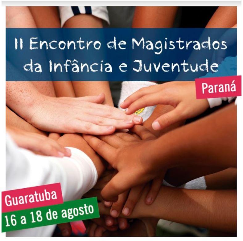II Encontro Estadual dos Juízes da Infância e Juventude do Paraná começa nesta quinta-feira