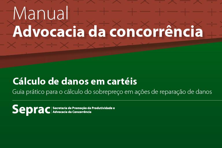 Manual lançado pelo Ministério da Fazenda busca facilitar a reparação de danos causados por cartéis