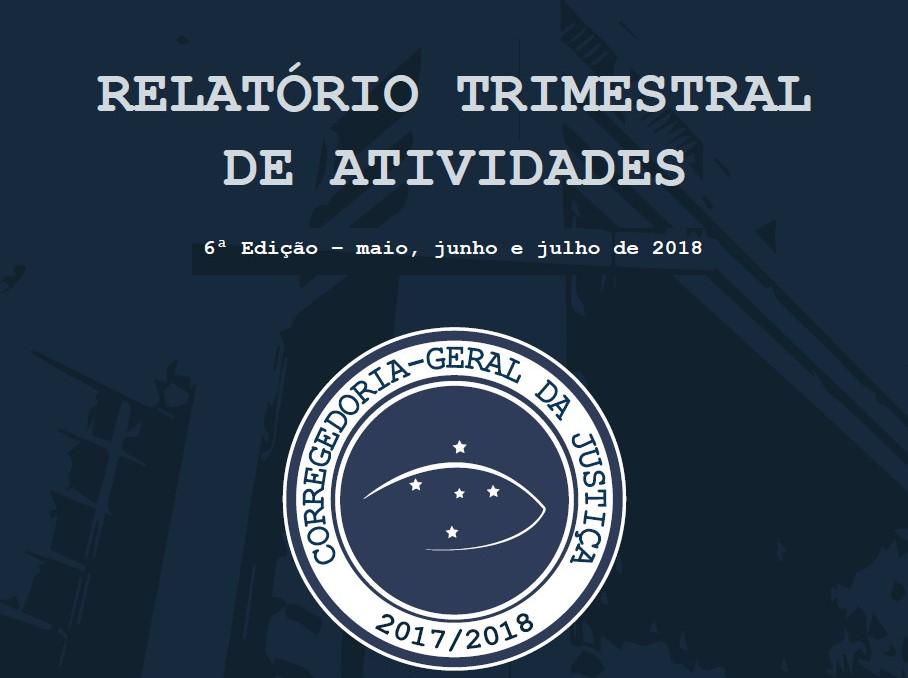 Publicada a 6ª edição do relatório trimestral da Corregedoria-Geral da Justiça