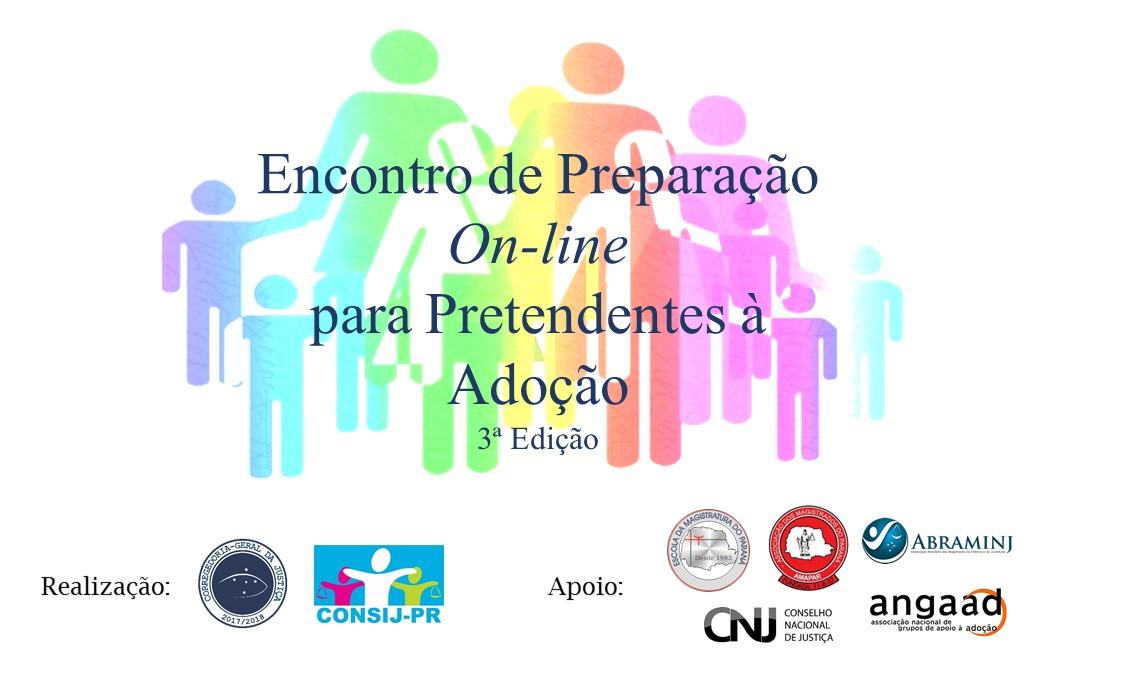 Corregedoria-Geral promove 3ª edição do Encontro de Preparação on-line para Pretendentes à Adoção