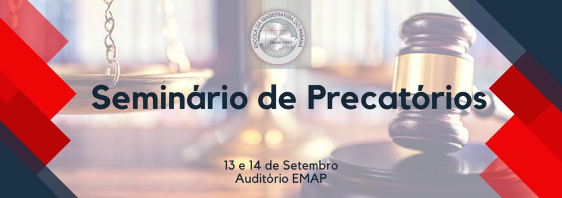 EMAP promove seminário sobre Precatórios