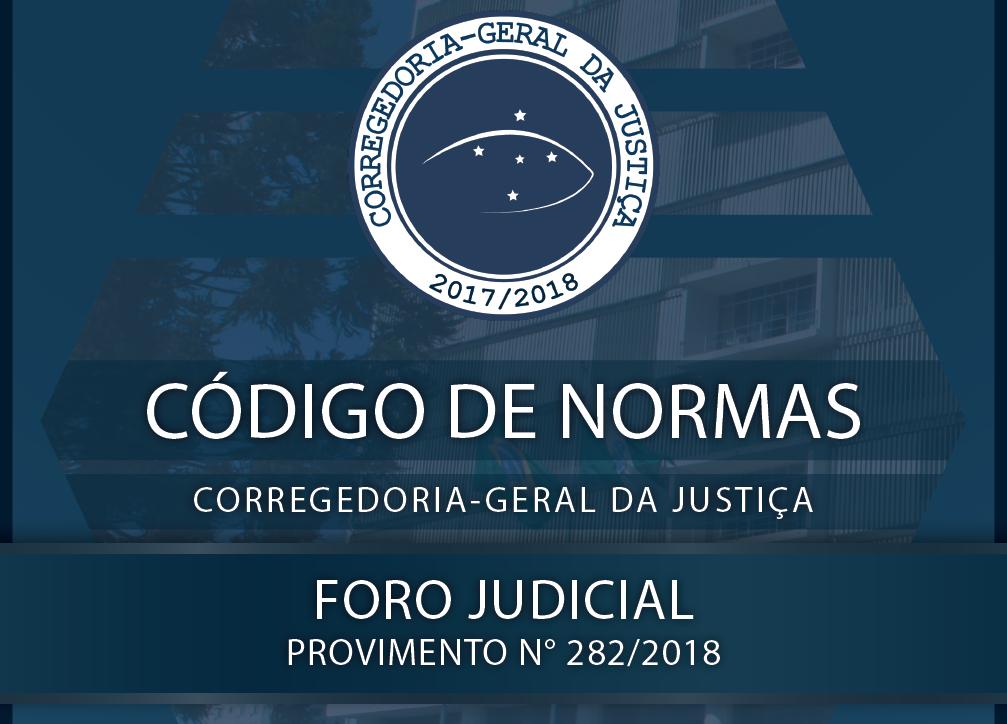 Conselho da Magistratura aprova novo Código de Normas do Foro Judicial