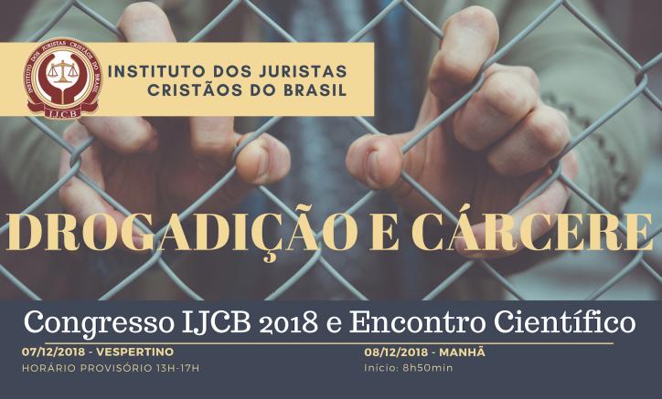 """Congresso com o tema """"drogadição e cárcere"""" será realizado no início de dezembro em Curitiba"""