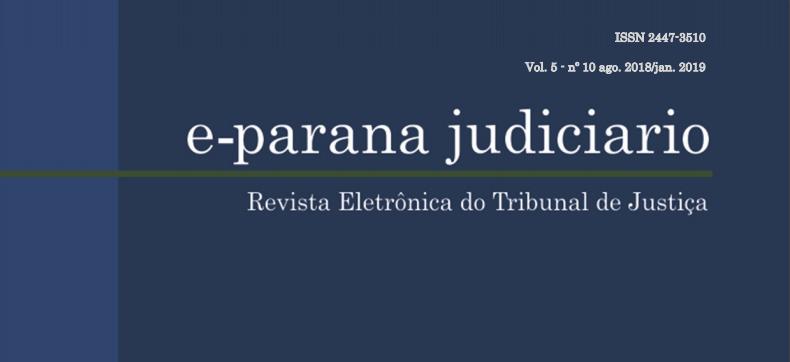 Confira a 10ª edição da revista e-parana judiciário