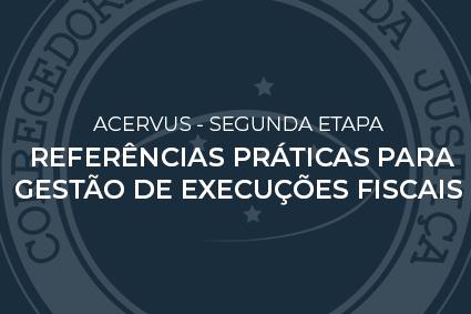 Divulgação do Manual Referências Práticas para Gestão de Execuções Fiscais