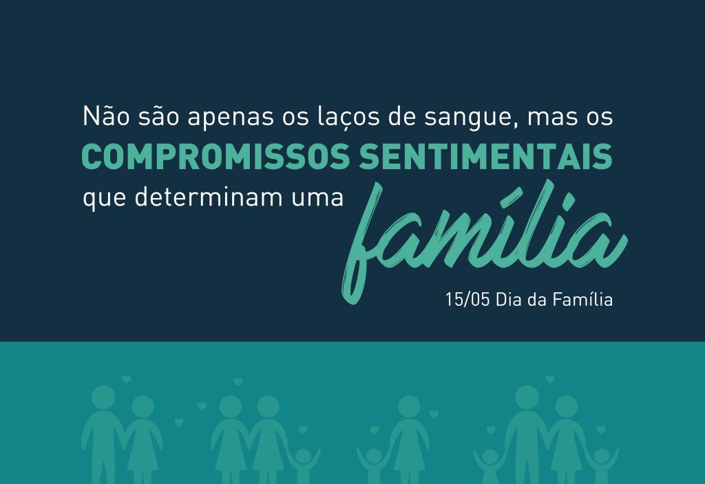 15 de maio - Dia Internacional da Família