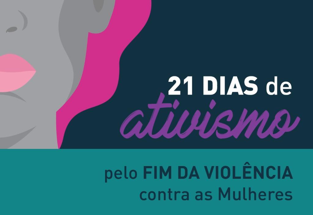 Campanha 21 Dias de Ativismo pelo Fim da Violência contra as Mulheres tem participação e apoio do TJPR