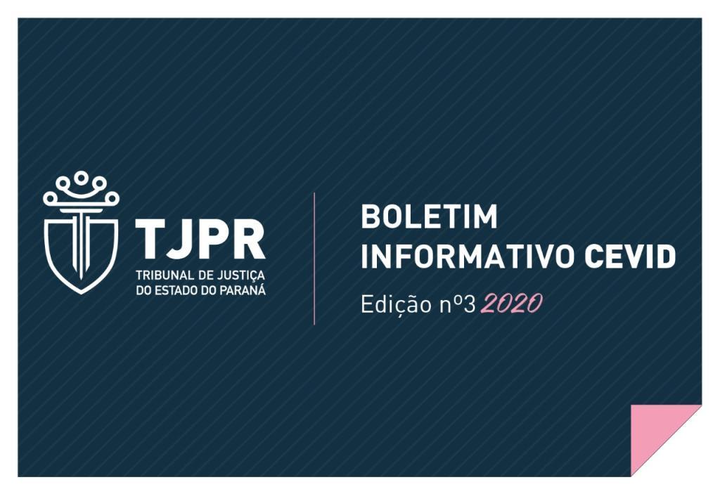 CEVID-TJPR lança 3ª edição do Boletim Informativo de 2020