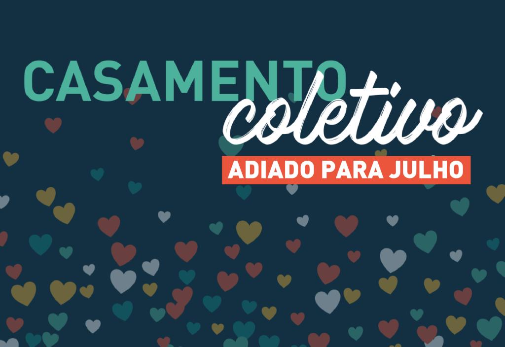 COVID-19: Casamento Coletivo será adiado para o mês de julho