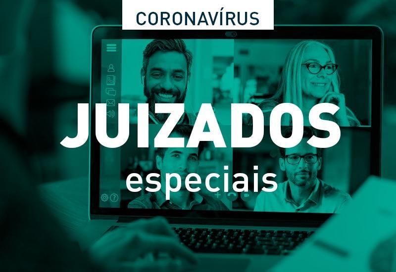 COVID-19: Juizados Especiais do Estado podem realizar audiências virtuais de conciliação