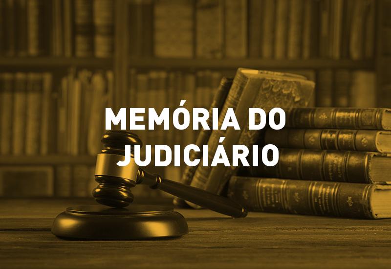 130 anos construindo o futuro – um projeto de valorização da memória do Poder Judiciário paranaense