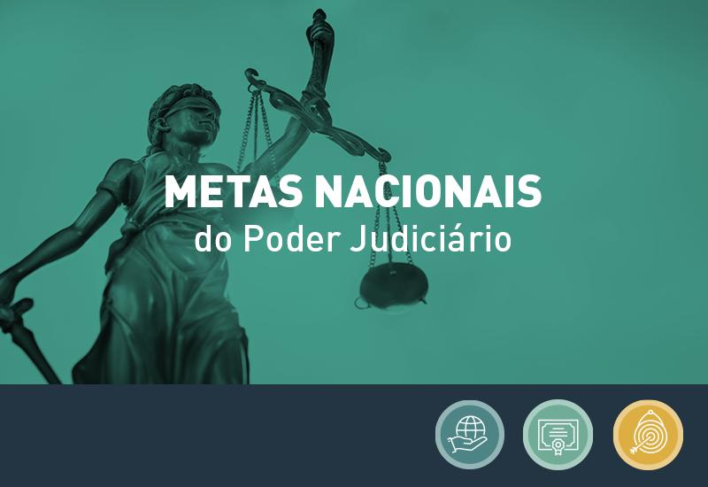 Publicada Resolução que dispõe sobre a gestão das Metas Nacionais do Poder Judiciário no âmbito do TJPR