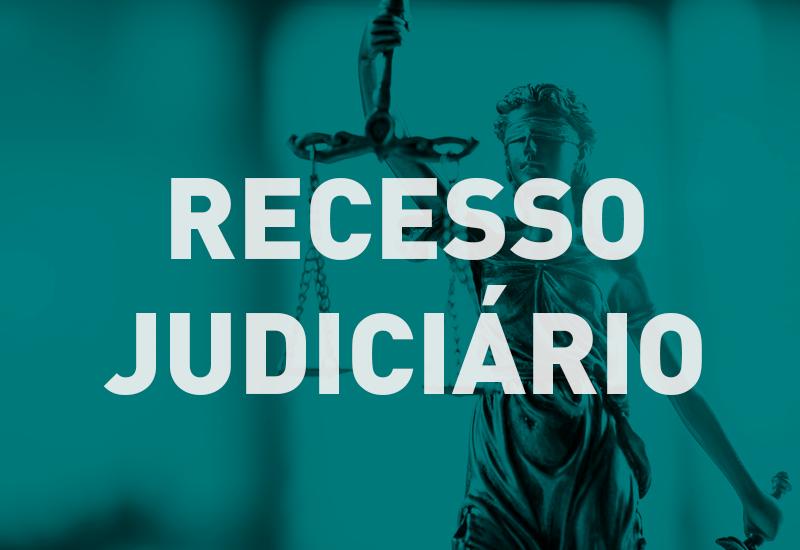Recesso Judiciário acontecerá de 20 de dezembro de 2019 a 6 de janeiro de 2020