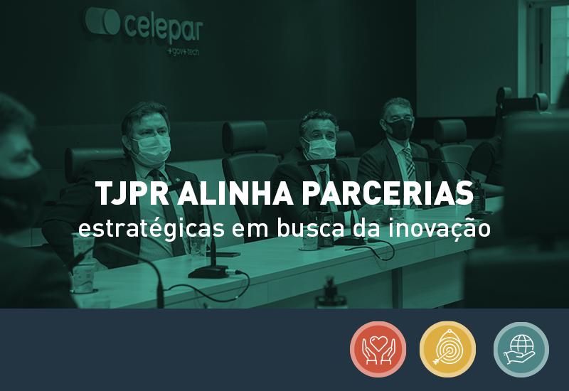 TJPR alinha parcerias estratégicas em busca de inovação