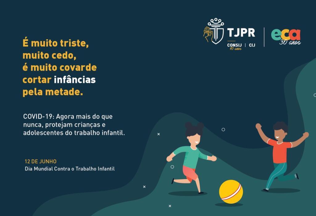 Combate ao trabalho infantil: TJPR realiza evento sobre o tema nesta quarta-feira (10/6)