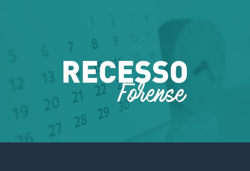 Recesso Forense começa em 20 de dezembro e vai até o dia 6 de janeiro