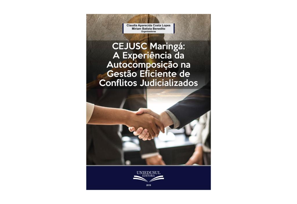 CEJUSC-Maringá lança livro digital sobre o uso da autocomposição na gestão de conflitos