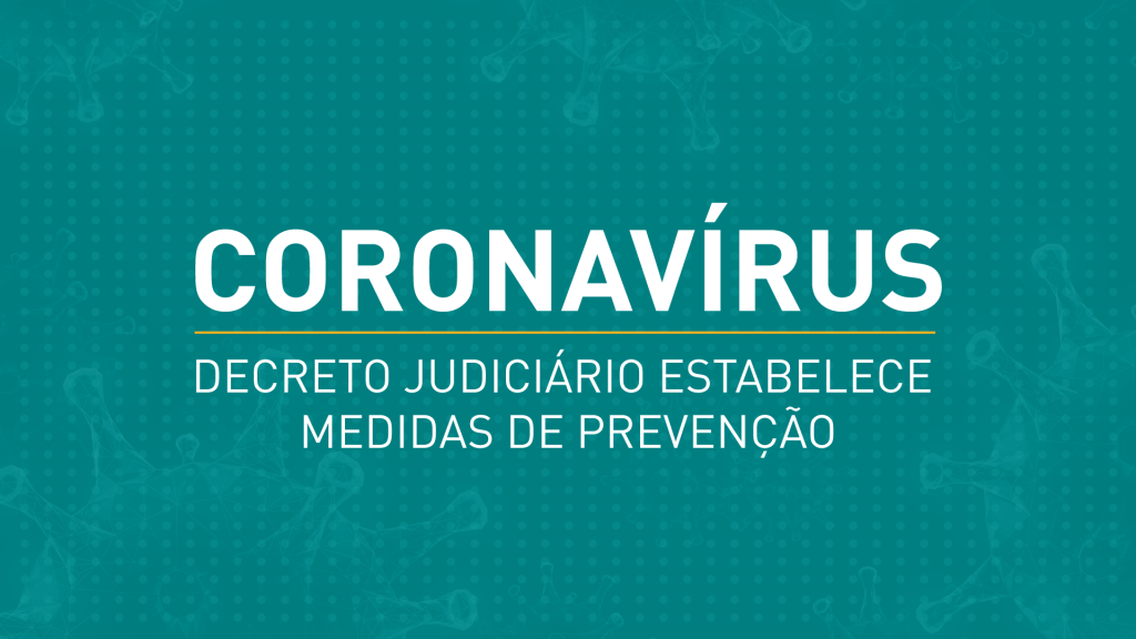 COVID-19: Decreto Judiciário estabelece medidas de prevenção ao contágio pelo coronavírus no TJPR