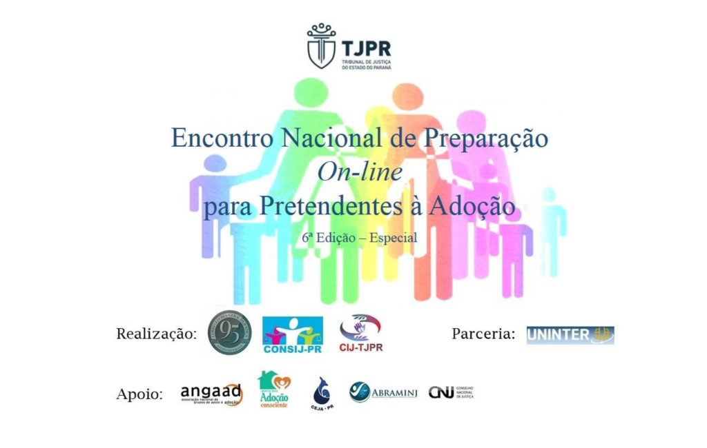 6º Encontro Nacional de Preparação On-line para Pretendentes à Adoção (Edição Especial) tem início nesta sexta (29/5)