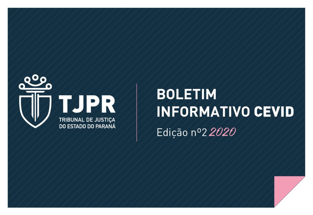CEVID-TJPR lança a 2ª edição do Boletim Informativo de 2020