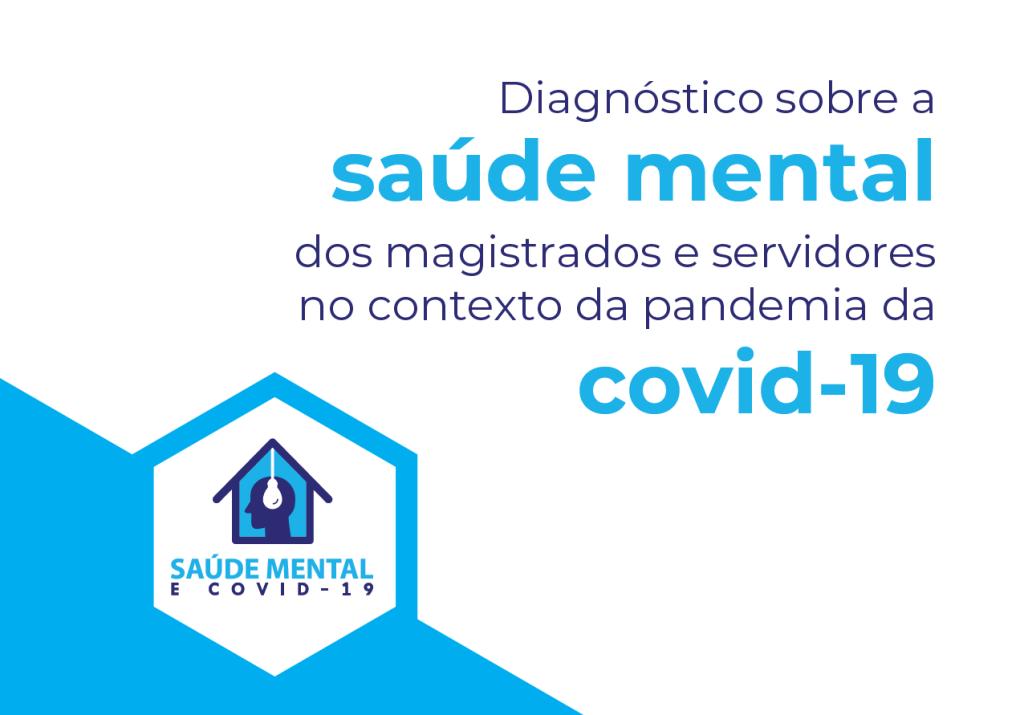 COVID-19: CNJ apresenta resultado de pesquisa sobre a saúde mental de magistrados e servidores durante a pandemia