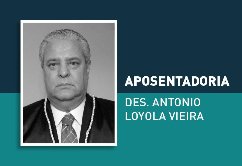Desembargador Antonio Loyola Vieira se aposentou do Judiciário paranaense nesta quinta-feira (17/6)