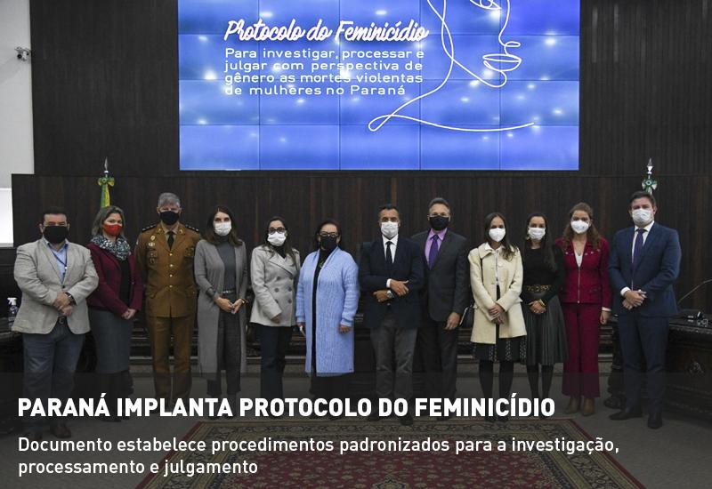 Paraná implanta Protocolo do Feminicídio