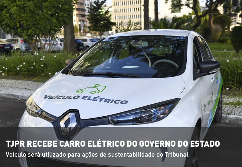 TJPR recebe carro elétrico do Governo do Estado