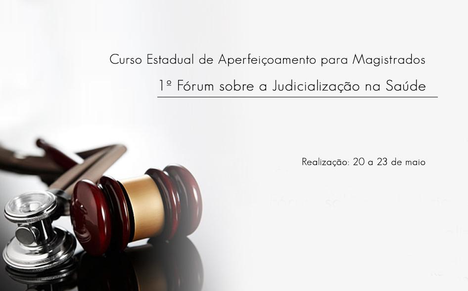 Tribunal de Justiça sedia 1º Fórum sobre Judicialização na Saúde