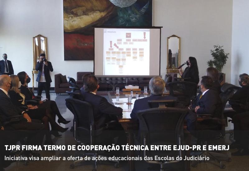TJPR firma Termo de Cooperação Técnica entre EJUD-PR e EMERJ