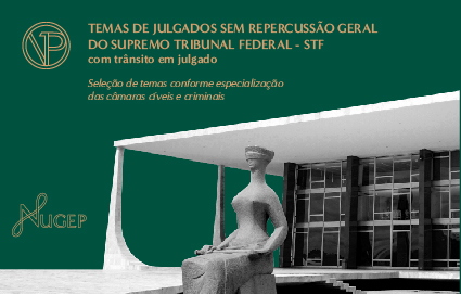 Temas Julgados sem Repercussão Geral do Supremo Tribunal Federal (com trânsito em julgado)